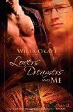 Okati, Willa: Lovers, Dreamers, and Me