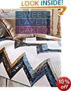 """Sweet Layer Cakes: 11 Designs for 10"""" Squares (Annie's Quilting)"""
