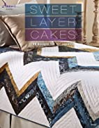 Sweet Layer Cakes (Annie's Quilting) by…