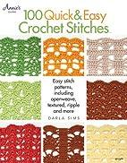 100 Quick & Easy Crochet Stitches: Easy…
