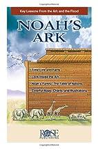 Noah's Ark by Rose Publishing