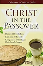 Christ in the Passover by Rose Publishing