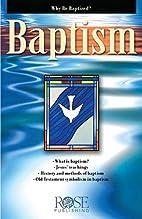 Baptism by Rose Publishing