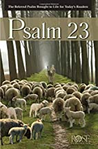 Psalm 23 by Rose Publishing
