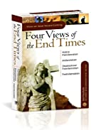 Complete Four Views of the End Times…