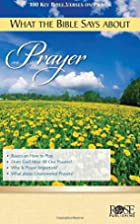 What the Bible Says About Prayer pamphlet by…