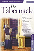 The Tabernacle Leader Guide For The…