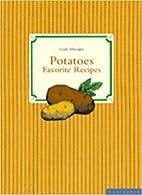 Potatoes (Favorite Recipes) by Gisela…