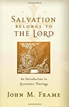 Salvation Belongs to the Lord: An…