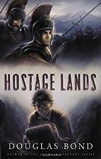 Hostage Lands by Bond