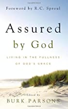 Assured by God: Living in the Fullness of…