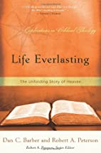 Life Everlasting: The Unfolding Story of…