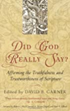 Did God Really Say?: Affirming the…