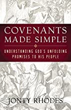 Covenants Made Simple: Understanding God's…