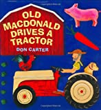 Carter, Don: Old MacDonald Drives a Tractor