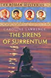 Lawrence, Caroline: The Sirens of Surrentum