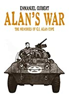 Alan's War: The Memories of G.I. Alan…
