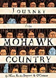 O&#39;Connor, George: Journey into Mohawk Country