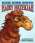 Hairy Hezekiah by Dick King-Smith