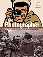 The Photographer: Into War-torn Afghanistan…