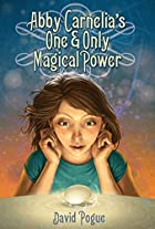 Abby Carnelia's One and Only Magical Power…