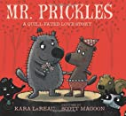 Mr. Prickles: A Quill-Fated Love Story by…