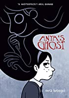 Anya&#039;s Ghost by Vera Brosgol