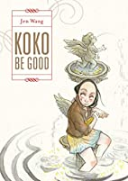 Koko be good by Jen Wang