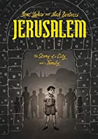 Jerusalem: The Story of a City and a Family…