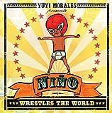 Morales, Yuyi: Niño Wrestles the World