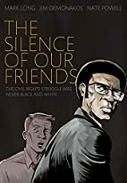 The Silence of Our Friends by Mark Long