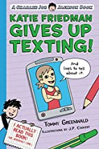 Katie Friedman Gives Up Texting! (And Lives…