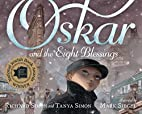 Oskar and the Eight Blessings by Tanya Simon