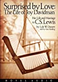Lyle W. Dorsett: Surprised by Love: Her Life and Marriage to C.S. Lewis (MP3 CD)