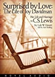 Dorsett, Lyle W.: Surprised by Love: Her Life and Marriage to C.S. Lewis