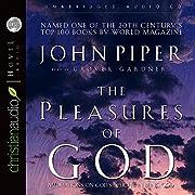 The Pleasures of God: Meditations on God's…