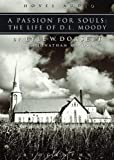 Dorsett, Lyle W.: A Passion for Souls: The Life of D.L. Moody - MP3