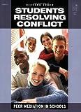 Richard Cohen: Students Resolving Conflict: Peer Mediation in Schools