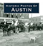Historic Photos of Austin by Marsia Hart…