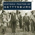 Historic Photos of Gettysburg (Historic…
