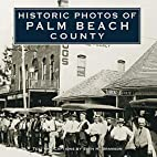 Historic Photos of Palm Beach County…