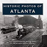 Rose, Michael: Historic Photos of Atlanta