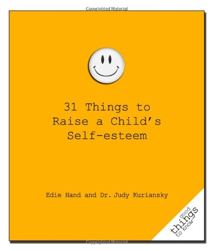 31-things-to-raise-a-childs-self-esteem-good-things-to-know