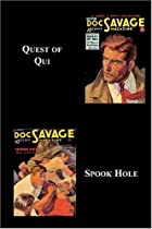 Quest of Qui; Spook Hole by Kenneth Robeson