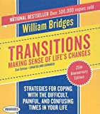 Bridges, William: Transitions: Making Sense of Life's Changes, 2nd Edition - Updated and Expanded (Your Coach in a Box)