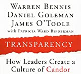 Bennis, Warren: Transparency: Creating a Culture of Candor (Your Coach in a Box)