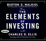 Malkiel, Burton G: The Elements of Investing (Your Coach in a Box)
