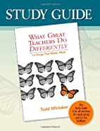 Study Guide-What Great Teachers Do…