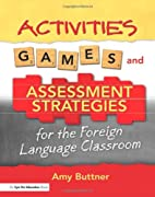 Activities, Games, and Assessment Strategies…