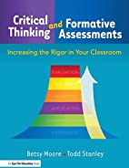 Critical Thinking and Formative Assessments:…